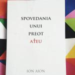 11/52 – Spovedania unui preot ateu – Ion Aion