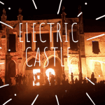 Electric Castle 2018 – cum a fost și cum ne-am lăudat